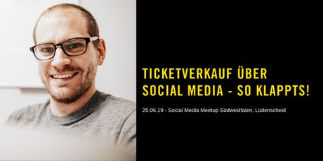 Social Media Meetup Südwestfalen - Marcel Colley   Tickets