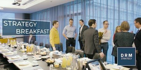 STRATEGY BREAKFAST, Vol 2: Frischer Wind für Ihr Unternehmenswachstum! Tickets