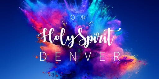 Vineyard National Conference – Come, Holy Spirit - DENVER