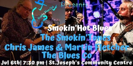 SMOKIN'  BLUES The Smokin'Tones,Chris James/Martin Fletcher, TheBlues Co tickets