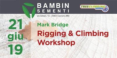 Rigging & Climbing  Workshop con Mark Bridge