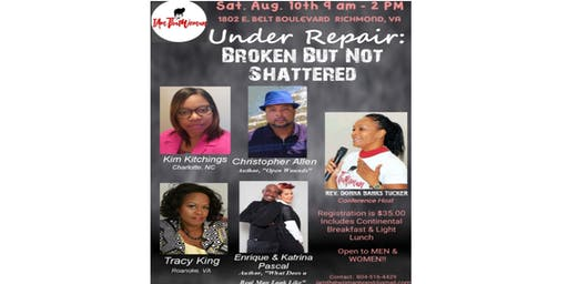 "IAMTHATWOMAN 2nd Annual Conference  ""Under Repair:  Broken But Not Shattered"""