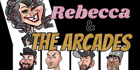 Rebecca and the Arcades tickets
