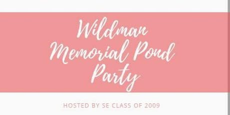 Wildman Memorial Pond Party tickets