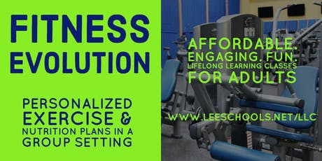 Fitness Evolution @Lee County Public Education Center  9/9-9/25  tickets