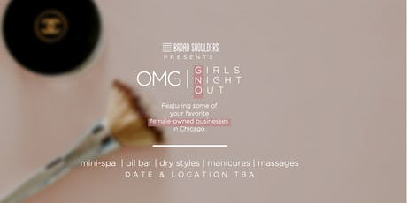 OMG!! Girls Night Out | By Broad Shoulders tickets