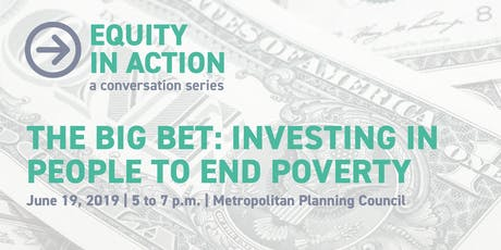 MPC Think & Drink | The Big Bet: Investing in People to End Poverty  tickets