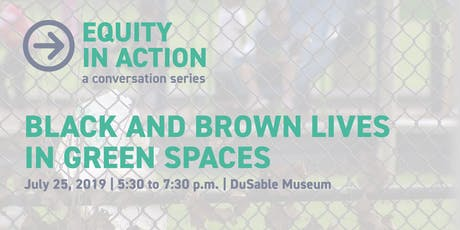 Black and Brown Lives in Green Spaces: Race and Place in Urban America  tickets