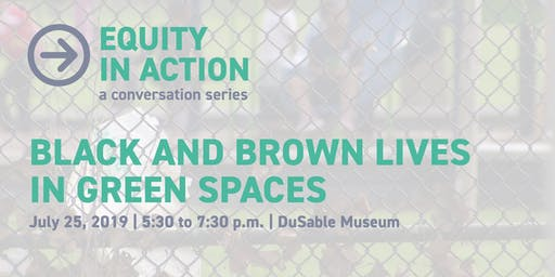 Black and Brown Lives in Green Spaces: Race and Place in Urban America