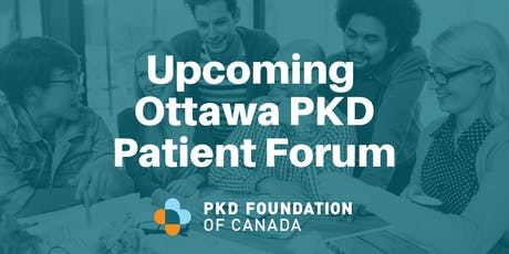2019 Ottawa PKD Patient Forum tickets