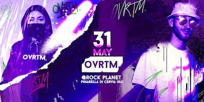 OVRTM.Overtime Fri 31 May 2019 @Rockplanet