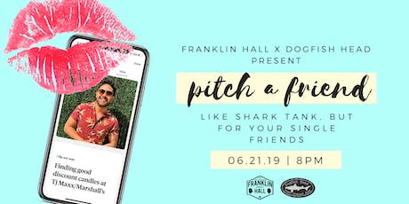 Pitch a Friend  tickets