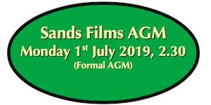 Monday 1st July: Sands Films Company Formal AGM...