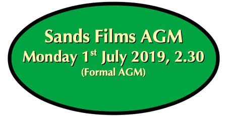 Monday 1st July: Sands Films Company Formal AGM Meeting  tickets