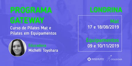 Programa Gateway - Physio Pilates Polestar - Londrina ingressos