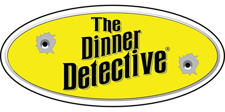 """The Dinner Detective"" Murder Mystery Dinner Show tickets"