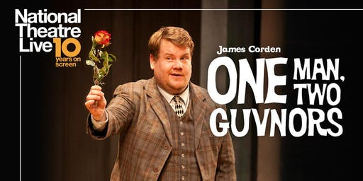 """National Theatre Live: """"One Man, Two Guvnors"""" Screening"""