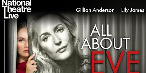 "National Theatre Live: ""All About Eve"""