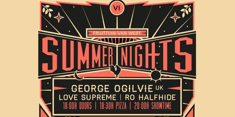 Brave Summer Night w/ George Ogilvie / Love Supreme / Ro Halfhide tickets