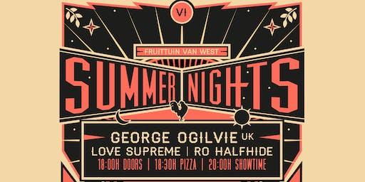Brave Summer Night w/ George Ogilvie / Love Supreme / Ro Halfhide