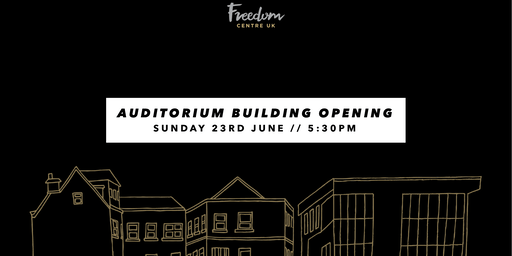 Freedom Centre UK Auditorium Opening