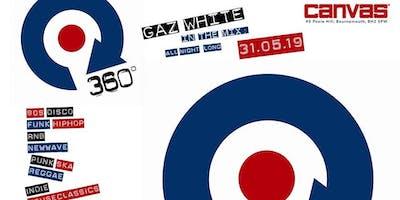 360 w/ Gaz White