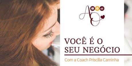 """Workshop """"Você é o Seu Negócio"""" - Edição Rio/RJ ingressos"""