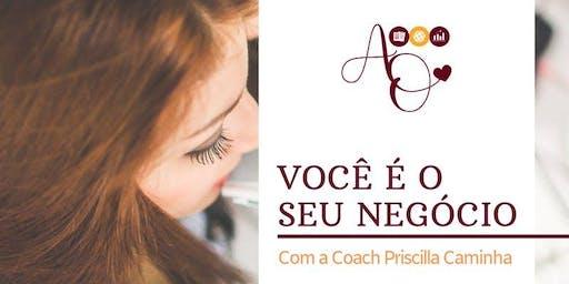 """Workshop """"Você é o Seu Negócio"""" - Edição Rio/RJ"""