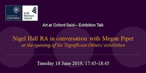 Art at Oxford Saïd - Exhibition talk: Nigel Hall and Megan Piper in conversation