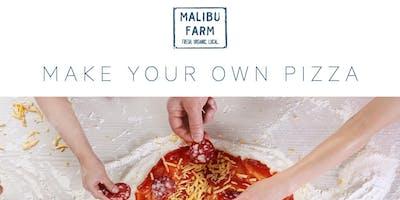 Make your own pizza at Malibu Farm
