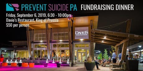 Prevent Suicide PA Fundraising Dinner at Davio's tickets