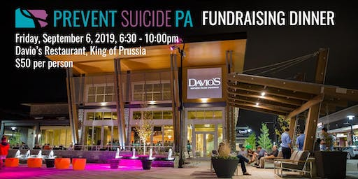 Prevent Suicide PA Fundraising Dinner at Davio's