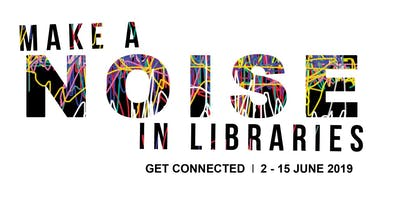 Make a Noise in Libraries - Get Musical