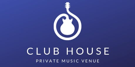 Grand Opening - The Club House Private Music Venue tickets