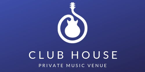 Grand Opening - The Club House Private Music Venue