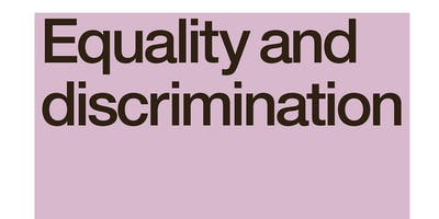 Equality & Discrimination