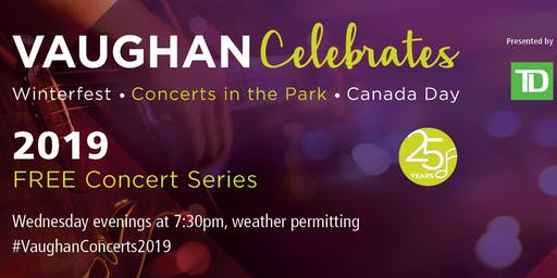 Vaughan Celebrates Concerts in the Park 2019