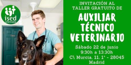 Taller de Auxiliar Técnico Veterinario 22 de junio entradas