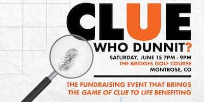 """CLUE""- an evening of mystery!"