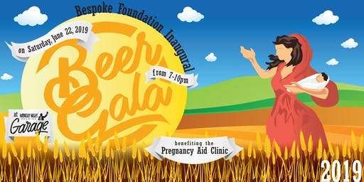 Bespoke Foundation Beer-Gala Benefiting Pregnancy Aid Clinic