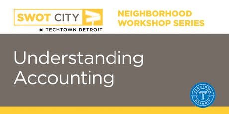 Neighborhood Workshops: Understanding Accounting Edition tickets