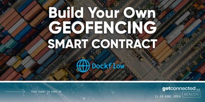 Build Your Own Geofencing Smart Contract (for non-devs) @ The Beacon - Get Connected