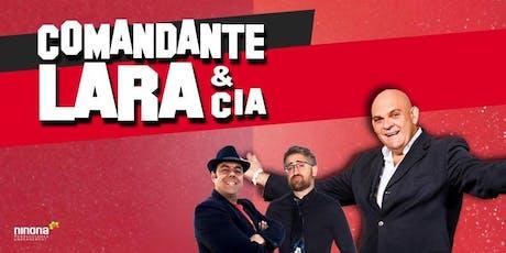 Comandante Lara & Cia, 24 de Noviembre en Málaga entradas