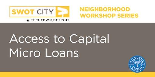 Neighborhood Workshops: Access to Capital: Micro Lending Edition