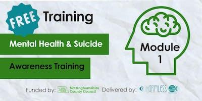 FREE Module 1 Mental Health & ******* Awareness Training- Rushcliffe (Volunteers & Community)