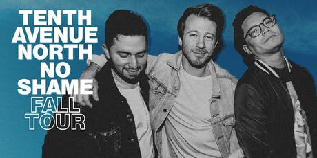 Tenth Avenue North & Austin French at the Bible Chapel in McMurray, PA tickets