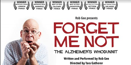 Forget Me Not: The Alzheimers Whodunnit tickets