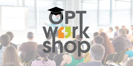 OPT Workshop for Bachelors, Masters and Professional Students