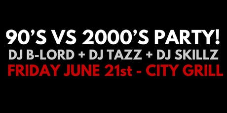 90'S VS 2000'S PARTY! (All 90's & 2000's music all night!) tickets