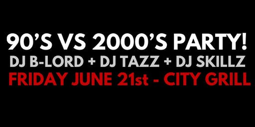 90'S VS 2000'S PARTY! (All 90's & 2000's music all night!)